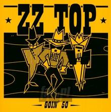 Goin' 50 - ZZ Top