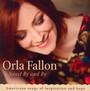 Sweet By & By - Orla Fallon