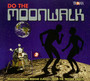 Do The Moonwalk - V/A
