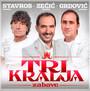 Tri Kralja Zabave - Stavros Jasmin / Zecic Drażen / Grdovic Mladen