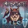 Rust - Crashdiet