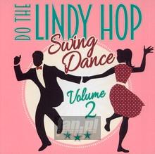 Lindy Hop-Swing Dance 2 - V/A