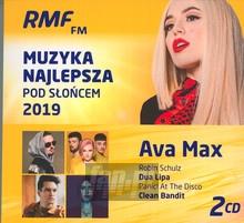 Muzyka Najlepsza Pod Słońcem 2019 - Radio RMF FM: Najlepsza Muzyka