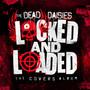 Locked & Loaded - Dead Daisies