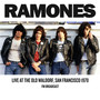 Today Your Love, Tomorrow The World: Live At The Old Waldorf - The Ramones