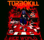 Vice World - Turbokill