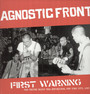 First Warning - Agnostic Front