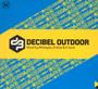 Decibel Outdoor 2019 - V/A