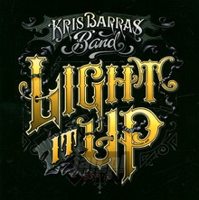 Light It Up - Kris Barras  -Band-