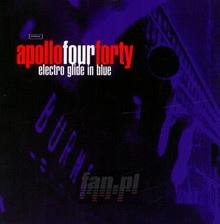 Electro Glide In Blue - Apollo Four Forty
