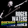 Buenos Aires - Roger Waters