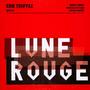 Lune Rouge - Erik Truffaz