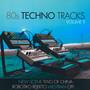 80s Techno Tracks vol.1 - V/A