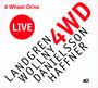 4 Wheel Drive Live - Landgren / Wollny / Danielsso