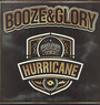 Hurricane - Booze & Glory