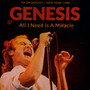 All I Need Is A Miracle / New York 1988 - Genesis