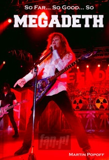 Popoff: Megadeth - So Far, So Good... So Book - Megadeth