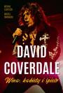 Snowacki / Czaplicki: David Coverdale - Wino, Kobiety, Śpiew - David Coverdale