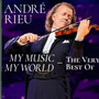 My Music My World. The Very Best Of - Andre Rieu