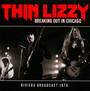 Breaking Out In Chicago - Thin Lizzy