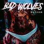 N.A.T.I.O.N. - Bad Wolves