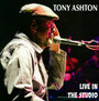Live In The Studio - Tony Ashton
