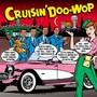 Cruisin Doo-Wop - Cruisin Doo-Wop  /  Various