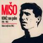 Rane Godine (1964.-1969.) / Ostala Si Uvijek Ista (1985.) - Kovac Miso
