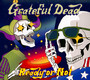 Ready Or Not - Grateful Dead