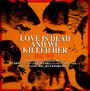 Love Is Dead & We Killed Her - Doll Skin