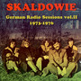 German Radio Sessions vol.II 1973-1976 - Skaldowie