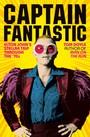 Captain Fantastic: Elton Johns Stellar Trip Through The 70s - Elton John
