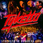 Strength In Numbers-Live - Tyketto