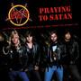 Prayin' To Satan: Recorded At The Zenith, Paris, 1991 - FM B - Slayer