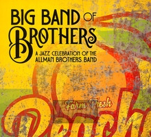 A Celebration Of The Allman Brothers Band - Big Band Brothers