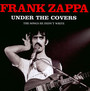 Under The Covers - Frank Zappa