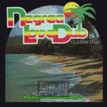 Negrea Love Dub / Outlaw Dub: 2 Original Albums - Linval Thompson & The Revolutionaries