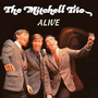 Alive - The Mitchell Trio , Including John Denver
