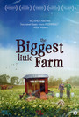 Biggest Little Farm - Documentary