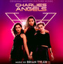 Charlie's Angels  OST - Brian Tyler