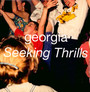 Seeking Thrills - Georgia