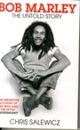 The Untold Story - Bob Marley