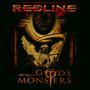 Gods & Monsters - Redline