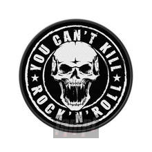 You Can't Kill Rock N Roll (Patch) _Nas50553_ - Generic Patches