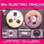 80s Electro Tracks vol.3 - V/A