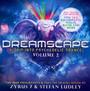 Dreamscape vol.2 - Zyrus 7 & Stefan Ludley