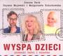 Wyspa Dzieci. Piosenki Babci I Dziadka - Joanna Dark / Małgorzata Kożuchowska / Szymon Majewski