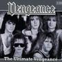 The Ultimate Vengeance - Vengeance
