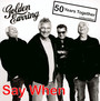 Say When - The Golden Earring