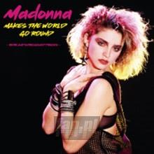Makes The World Go Round: Rare & Unreleased Tracks - Madonna